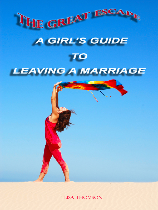 The great Escape; A Girl's Guide to Leaving a Marriage book cover image